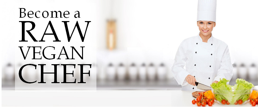 Raw Vegan Chef Certificate